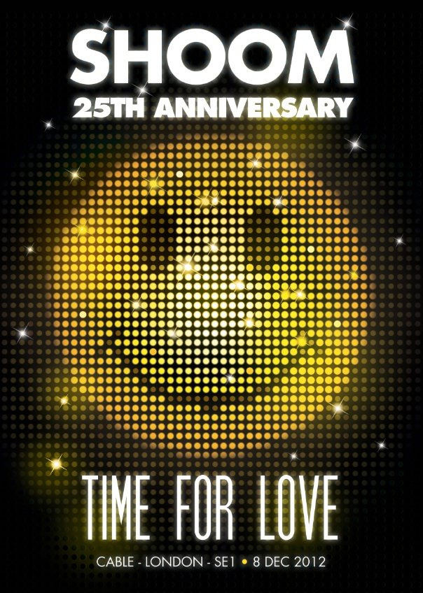 Shoom 25th Anniversary Time For Love