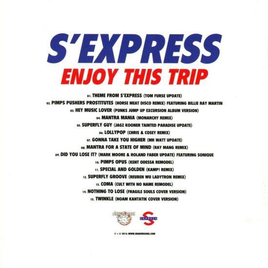 S'Express enjoy this trip track list