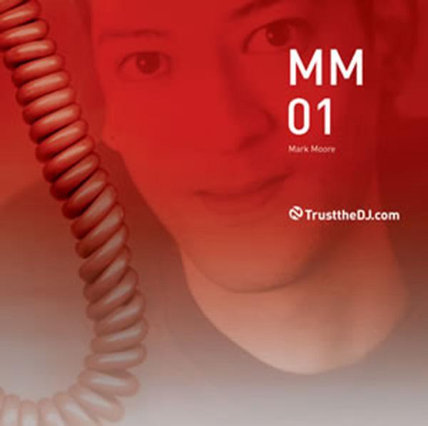 Mark Moore Trust The DJ Mix