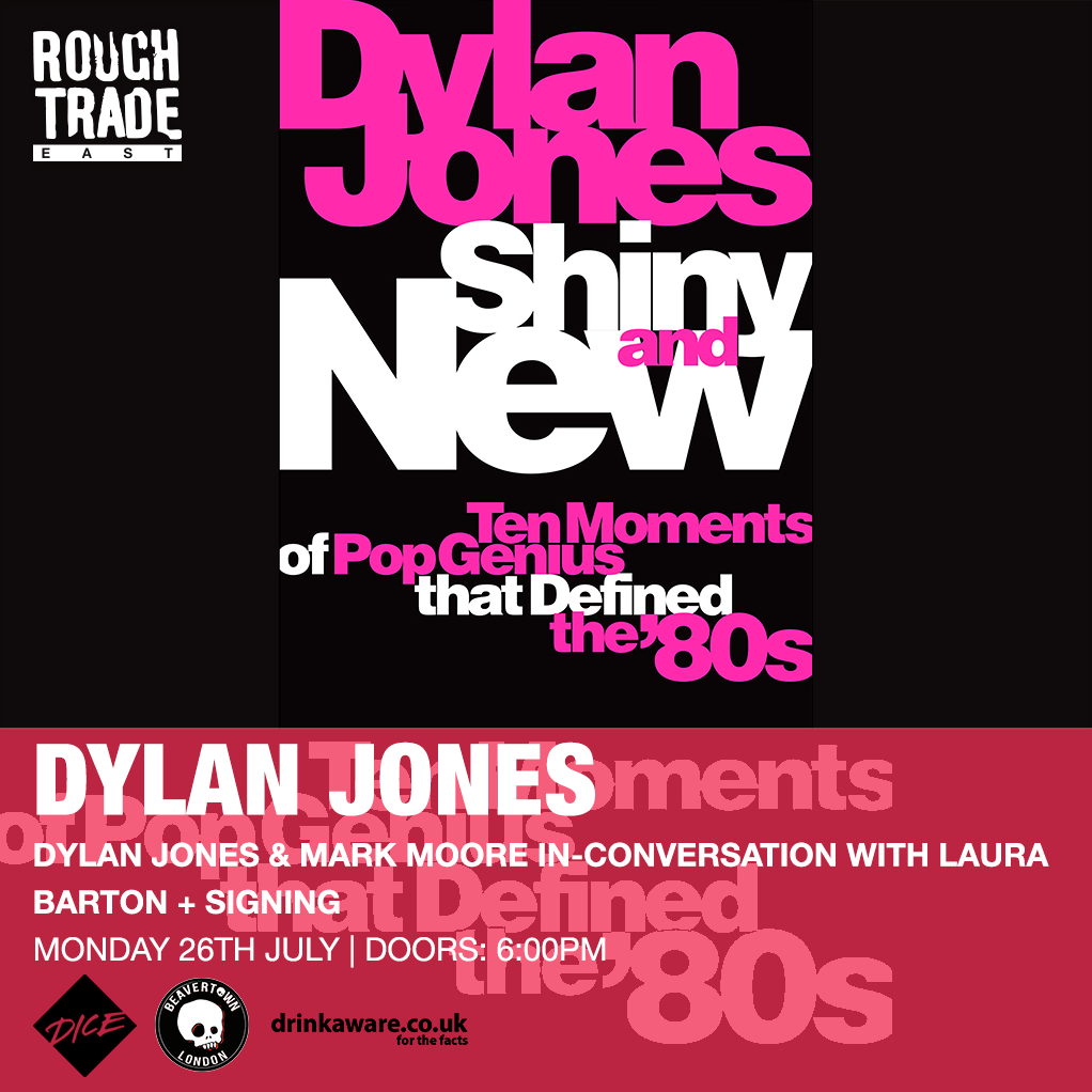 Dylan jones mark moore s'express rough trade east shiny and new book