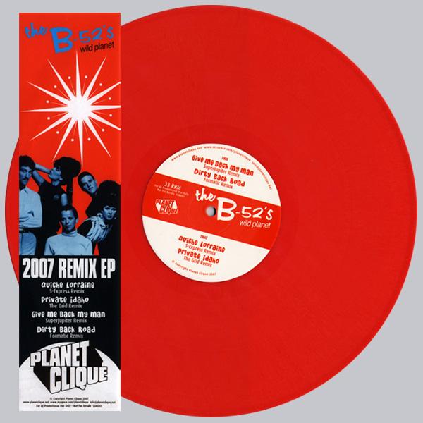 B-52s Wild Planet 2007 Remix EP on red vinyl