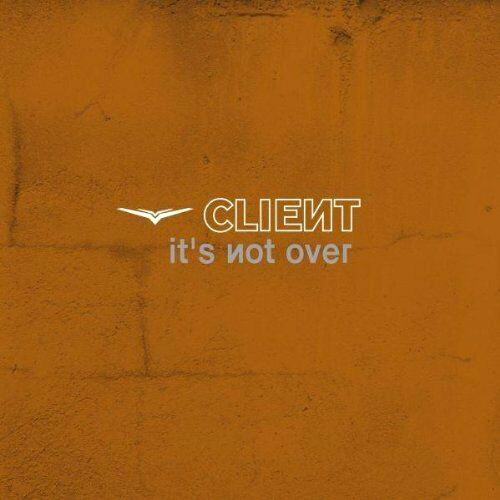Client It's Not Over gold record cover