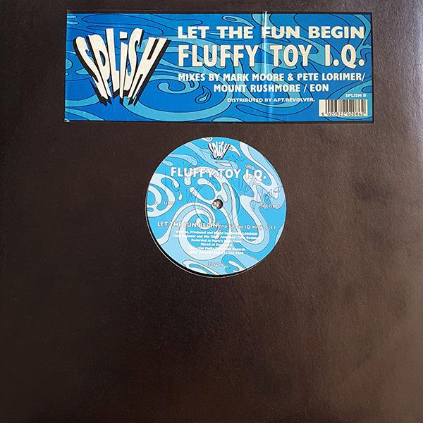 Fluffy Toy I.Q. – Let The Fun Begin vinyl 12 inch record