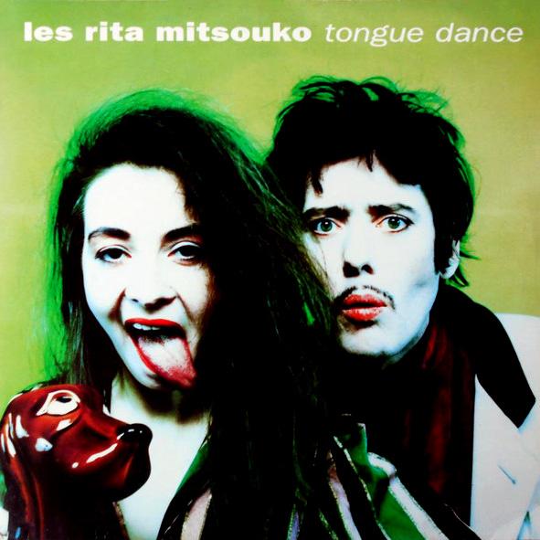 Les Rita Mitsouko – Tongue Dance Mark Moore William Orbit Remix