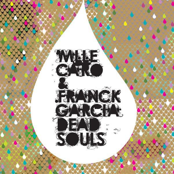 Mlle Caro & Franck Garcia Dead Souls record cover