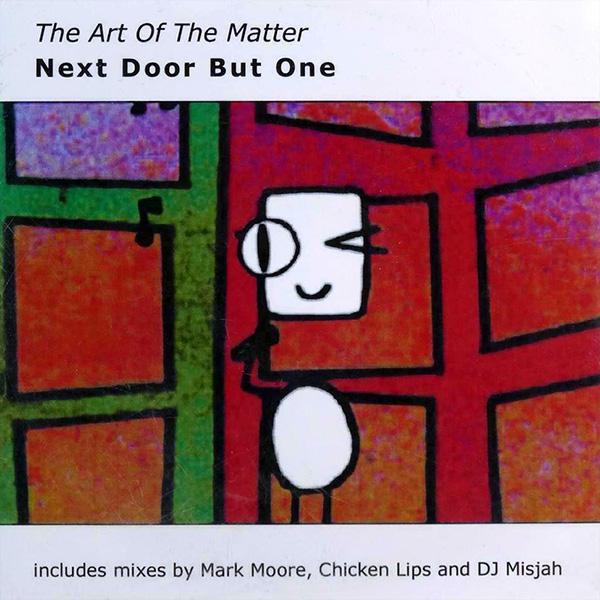 Next Door But One Art Of The Matter CD single cover