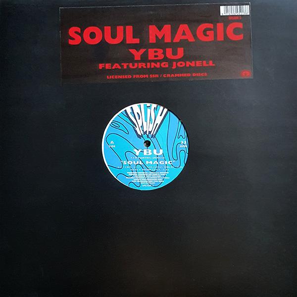 YBU featuring Jonell – Soul Magic vinyl 12 inch record