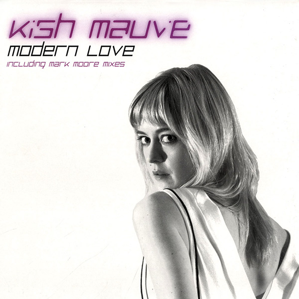 Kish Mauve Modern Love blonde female singer gazing at camera