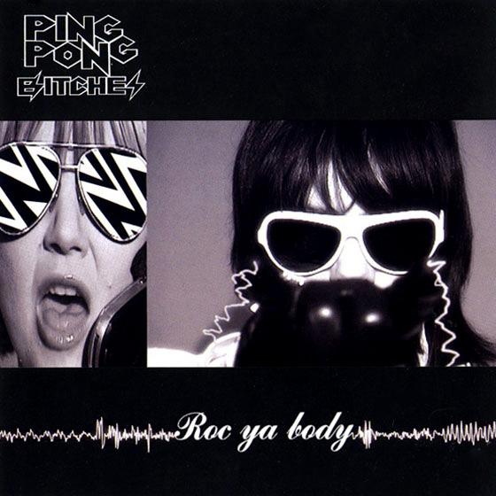 Ping Pong Bitches – Roc Ya Body CD single